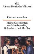 Kleine Geschichten aus Mittelamerika, Kolumbien und Mexiko / Cuentos revueltos     #9448