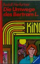 Die Umwege des Bertram L.