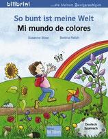 So bunt ist meine Welt / Mi mundo de colores  Deutsch-Spanisch