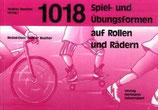 1018 Spiel-und übungsformen auf Rollen und Rädern