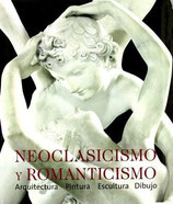 Neoclasicismo y Romanticismo: Arquitectura, Escultura, Pintura, Dibujo - 1750-1848