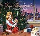Der Nussknacker + CD. Mit Musik von Peter Tschaikowski.