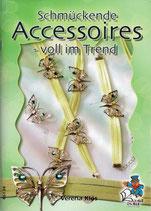 Schmückende Accessoires voll im Trend