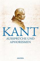 Kant - Aussprüche und Aphorismen