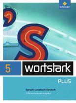 Wortstark 5 plus SprachLesebuch