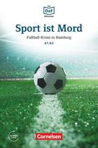 Sport ist Mord - Fußball-Krimi in Hamburg.