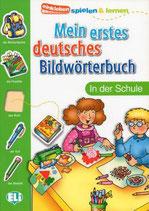 Mein erstes deutsches Bildwörterbuch: In der Schule