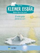 Kleiner Eisbär - wohin fährst du, Lars? /  Osito polar ¿Adónde vas, Lars?