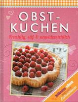 Obstkuchen Fruchtig, süβ & unwiderstehlich