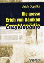 Die grosse Erich von Däniken Enzyklopädie