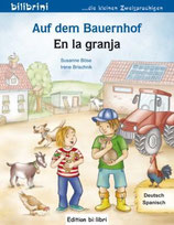 Auf dem Bauernhof /  En la granja                      / Deutsch-Spanisch