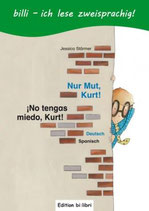Nur Mut, Kurt! / ¡No tengas miedo, Kurt!