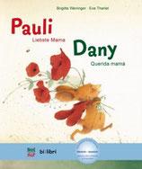 Pauli Liebste Mama/ Dany Querida mamá