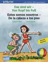 Das sind wir - Von Kopf bis Fuß   /   Estos somos nosotros-De la cabeza a los pies  Deutsch-Spanisch