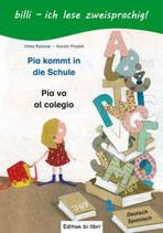 Pia kommt in die Schule / Pia va al colegio