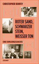 Roter Sand, schwarzer Stein, weißer Ton. Eine Familiengeschichte