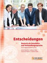 Entscheidungen - Deutsch als Geschäfts und Verhandlungssprache