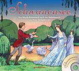 Schwanensee  -Ein Musik-Bilderbuch nach der Ballettmusik von Peter Tschaikowski-