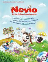 Nevio, die furchtlose Forschermaus Band 5.   Warum es Jahreszeiten gibt, wie aus Blüten Früchte werden und was die Tiere im Jahreslauf erleben