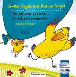 Groβer Vogel und kleiner Vogel / Un pájaro grande y un pájaro pequeño