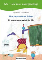 Pias besonderes Talent / El talento especial de Pia