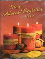 Mein Advent-Begleiter. Advents-Kalender-Box. 24 Tage mit Geschichten, Liedern, Gedichten und Bibeltexten (2012)