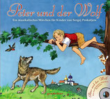 Peter und der Wolf.  -Ein musikalisches Märchen für Kinder von Sergej Prokofjew-
