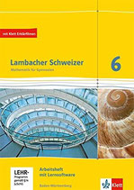 Lambacher Schweizer 6 Arbeitsheft