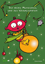 Der kleine Marsmensch und das Weihnachtsfest