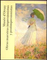 Musée d'Orsay. Obras maestras impresionistas y postimpresionistas.