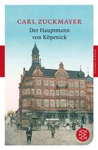 Der Hauptmann von Köpenick.  Ein deusches Märchen in drei Akten