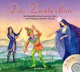 Die Zauberflöte.  -Ein Musikbilderbuch nach der Oper von Wolfgang Amadeus Mozart-