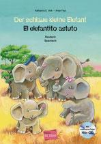 Der schlaue kleine Elefant / El elefantito astuto