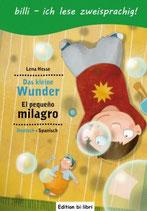 Das kleine Wunder / El pequeño milagro