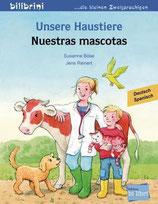 Unsere Haustiere / Nuestras mascotas   Deutsch-Spanisch