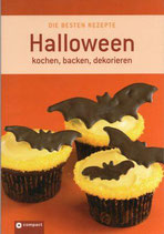 Die besten Rezepte Halloween            - kochen, backen, dekorieren