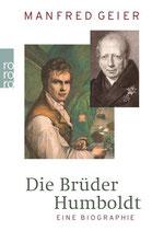 Die Brüder Humboldt - Eine Biographie