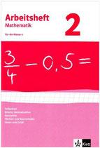 Arbeitsheft Mathematik, Band 1 Klasse 6 Teilbarkeit, Brüche, Dezimalzahlen, Geometrie, Flächen- und Rauminhalte, Daten und Zufall