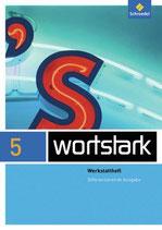 Wortstark 5 Werkstattheft