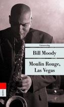 Moulin Rouge, Las Vegas