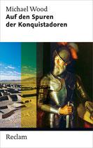 Auf den Spuren der Konquistadoren