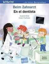 Beim Zahnarzt / En el dentista    Deutsch-Spanisch