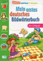 Mein erstes deutsches Bildwörterbuch: Im Urlaub
