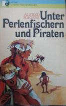 Unter Perlenfischern und Piraten