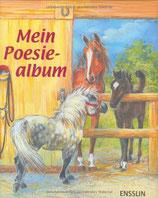 Mein Poesiealbum. Pferde