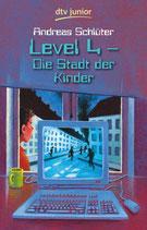 Level 4 Die Stadt der Kinder