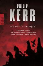 Die Berlin-Trilogie. Feuer in Berlin / Im Sog der dunklen Mächte / Alte Freunde - neue Feinde