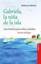 Gabriela, das Inselmädchen / Gabriela, la niña de la isla