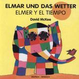 Elmar und das Wetter / Elmer y el tiempo
