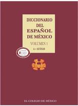 Diccionario del Español de México.         Volumen 1